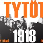 Voita liput TTT:n Tytöt 1918 -musikaaliin!